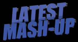 Latest-Mash-up