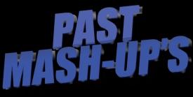 past-mash-ups